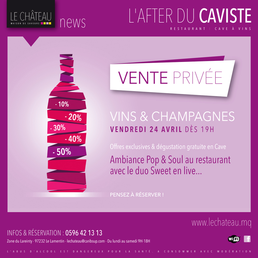 Le Chateau Martinique Maison De Saveurs Restaurant Martinique Cave A Vin Martinique Traiteur Martinique Evenement Martinique Vente Privee Vins Champagne Le 24 Avril