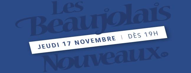 Beaujolais Nouveaux – Jeu 17 nov 2016 dès 19h